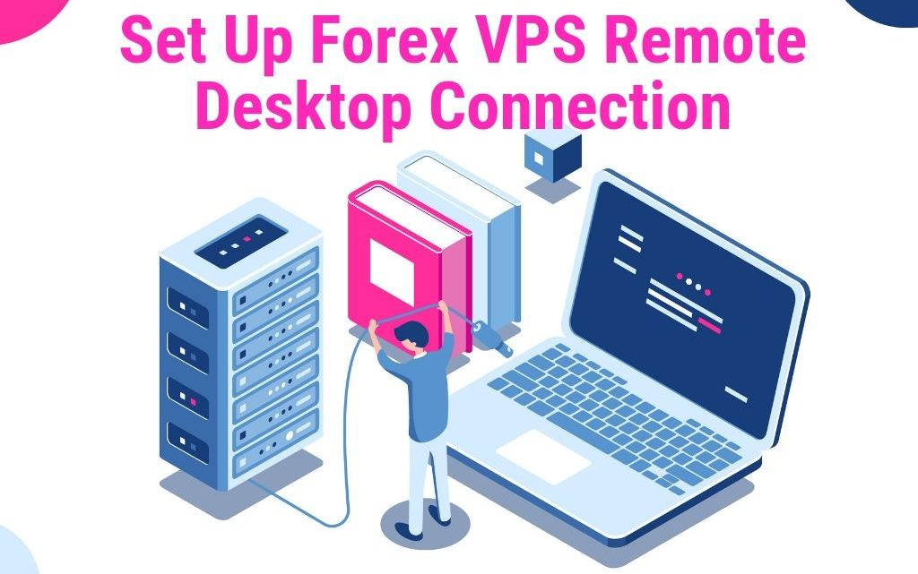 Set-Up-Forex-VPS-Remote-Desktop-Connection